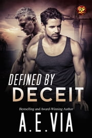 Defined By Deceit ebook by A.E. Via