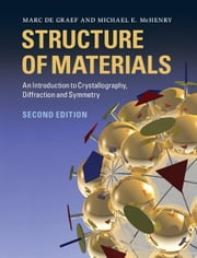 Structure of Materials ebook by De Graef, Marc