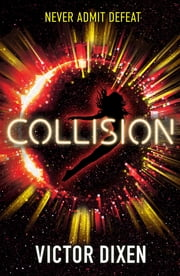 Collision - A Phobos novel ebook by Victor Dixen