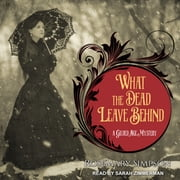 What the Dead Leave Behind audiobook by Rosemary Simpson