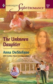 The Unknown Daughter ebook by Anna DeStefano