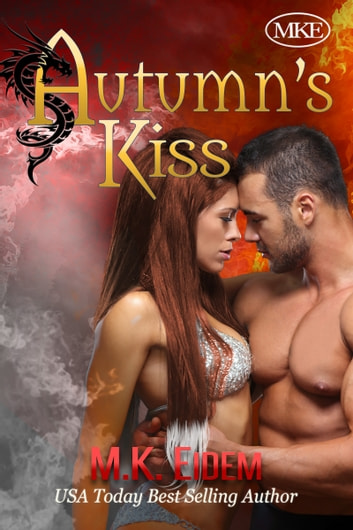 Autumn's Kiss ebook by M.K. Eidem