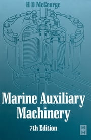 Marine Auxiliary Machinery ebook by MCGEORGE, H D