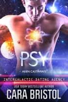 Psy ebook by Cara Bristol