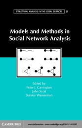 Models and Methods in Social Network Analysis ebook by Carrington, Peter J.
