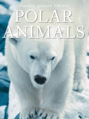 Polar Animals ebook by Snapshot Picture Library