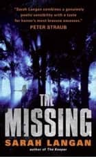 The Missing ebook by Sarah Langan