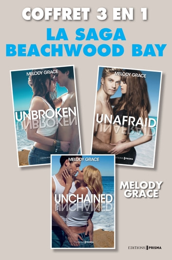Trilogie beachwood bay ebook by Melody Grace
