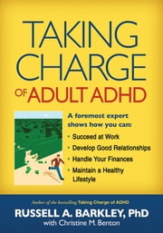 Taking Charge of Adult ADHD ebook by Barkley, Russell A.