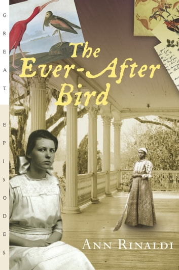 The Ever-After Bird ebook by Ann Rinaldi