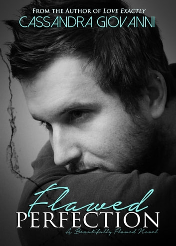 Flawed Perfection ebook by Cassandra Giovanni