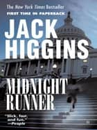Midnight Runner eBook by Jack Higgins