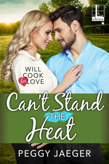 Can't Stand the Heat ebook by Peggy Jaeger