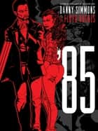 '85 ebook by Danny Simmons, Floyd Hughes