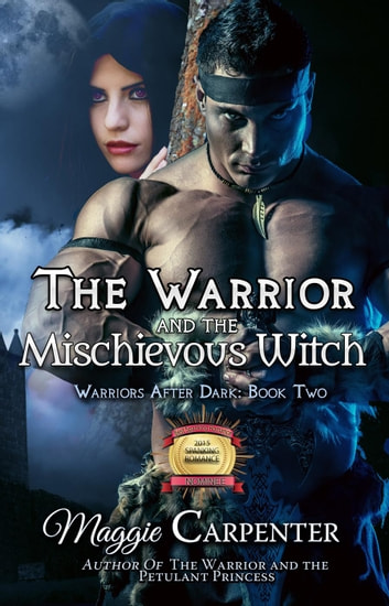 The Warrior And The Mischievous Witch Ebook By Maggie Carpenter