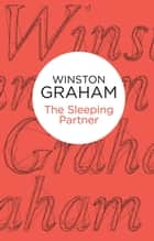 The Sleeping Partner ebook by Winston Graham