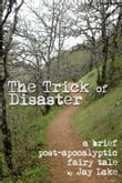 The Trick of Disaster