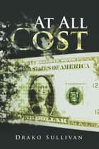 At All Cost ebook by