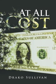 At All Cost ebook by Drako Sullivan