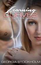 Learning Curves - BBW BDSM Romance ebook by Georgia Stockholm