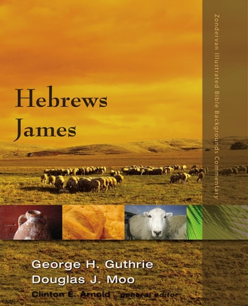 Hebrews, James ebook by George H. Guthrie,Douglas  J. Moo,Clinton E. Arnold