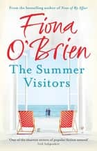 The Summer Visitors ebook by Fiona O'Brien