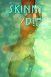 Skinny Dip ebook by TG Within
