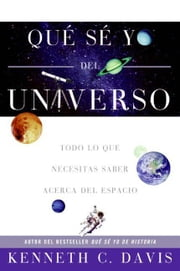Que Se Yo del Universo ebook by Kenneth Davis