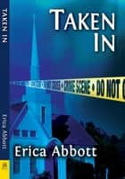 Taken In ebook by Erica Abbott