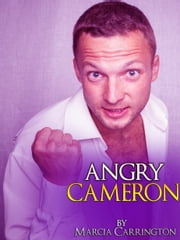 Angry Cameron ebook by Marcia Carrington