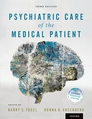Psychiatric Care of the Medical Patient ebook by Barry S. Fogel,Donna B. Greenberg