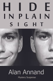Hide in Plain Sight ebook by Alan Annand