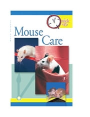Quick & Easy Mouse Care ebook by Pet Experts at TFH