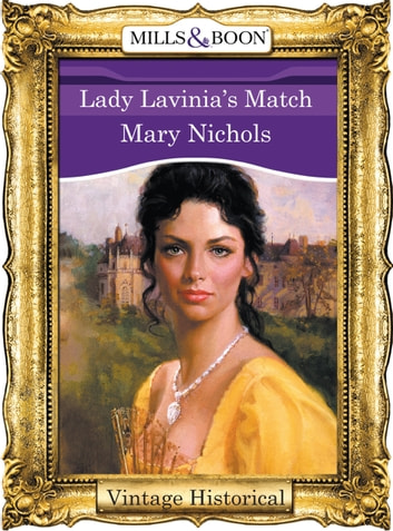 Lady Lavinia's Match (Mills & Boon Historical) ebook by Mary Nichols