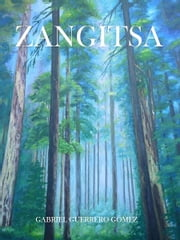 Zangitsa ebook by Gabriel Guerrero Gómez