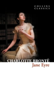 Jane Eyre (Collins Classics) ebook by Charlotte Brontë