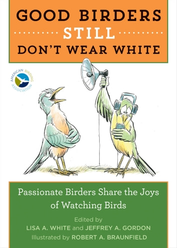 Good Birders Still Don't Wear White eBook by