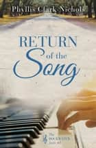 Return of the Song ebook by Phyllis Clark Nichols