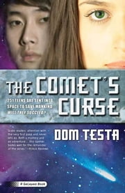 The Comet's Curse - A Galahad Book ebook by Dom Testa