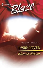 1-900-Lover ebook by Rhonda Nelson