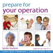 Prepare for your Operation audiobook by Lynda Hudson