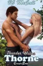 Thorne (Thunder Wolves 1) ebook by B.J. McCall