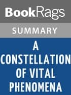 A Constellation of Vital Phenomena by Anthony Marra Summary & Study Guide ebook by BookRags