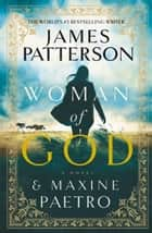Woman of God eBook por James Patterson
