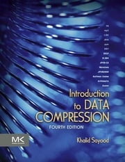 Introduction to Data Compression ebook by Khalid Sayood