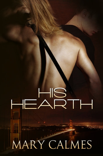 His Hearth ebook by Mary Calmes