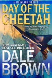 Day of the Cheetah eBook von Dale Brown