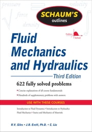 Schaum's Outline of Fluid Mechanics and Hydraulics, 3ed ebook by Jack Evett,Cheng Liu,Ranald Giles