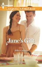 Jane's Gift ebook by Abby Gaines