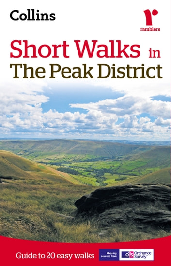 Short walks in the Peak District ebook by Collins Maps,Spencer